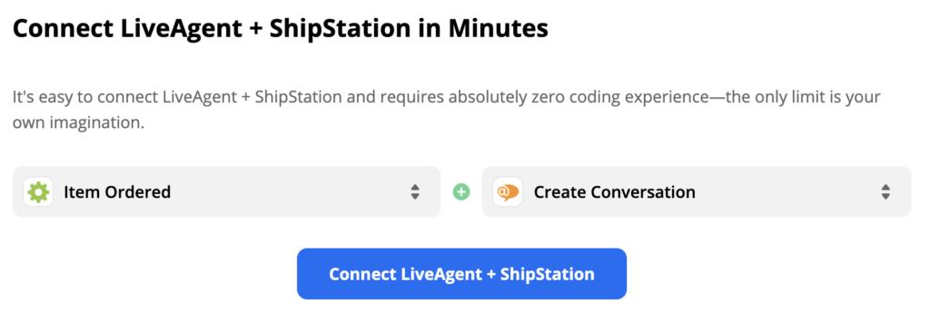 """Триггер ShipStation """"Создание нового заказа"""" и действие LiveAgent """"Создать диалог"""" в разделе интеграции на сайте Zapier"""